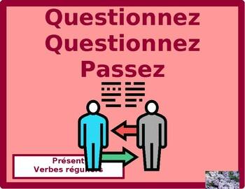 Verbes réguliers French Question Question Pass activity