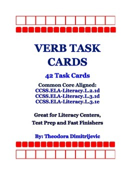 Verbs: 42 Common Core Standard ELA-Literacy.L.2.1d, L.3.1d