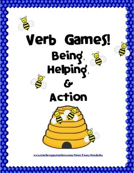 Verbs: Being, Helping, Action (activities, games, assessme
