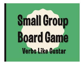 Spanish Verbs Like Gustar Board Game