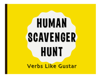 Spanish Verbs Like Gustar Human Scavenger Hunt