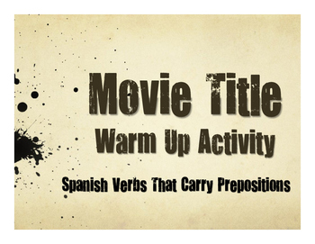Spanish Verbs That Carry Prepositions Movie Titles