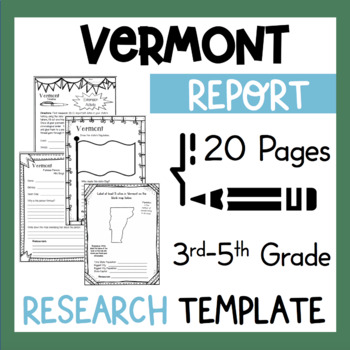Vermont State Research Report Project Template + bonus tim