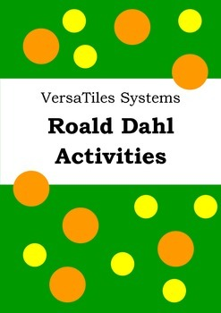 Versa Tiles Systems Worksheets - ROALD DAHL ACTIVITIES - V