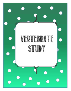 Vertebrate Study