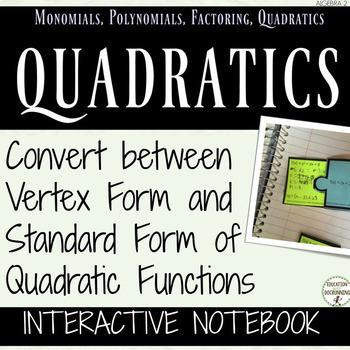 Vertex Form and Standard Form of Quadratics Interactive No