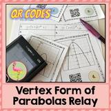 Vertex Form of Parabolas QR Codes Relay