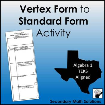 Vertex Form to Standard Form Activity