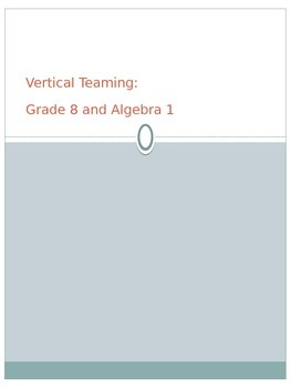 Vertical Teaming for Grade 8 math and Algebra 1