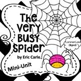 Very Busy Spider Common Core Mini Unit