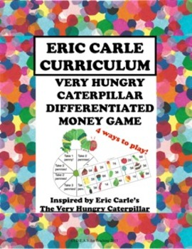 Very Hungry Caterpillar Differentiated Money Game:  An Eri