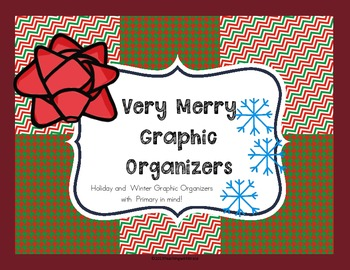 Very Merry Graphic Organizers: Non Fiction for Primary thr