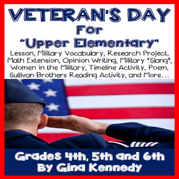 Veteran's Day Complete Unit for Upper Elementary Students!