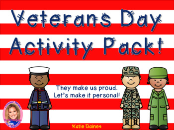 Veterans Day Activity Pack BUNDLE! Buy and $ave!