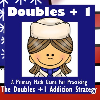 Veterans Day Math - A Doubles Plus One Strategy Addition G