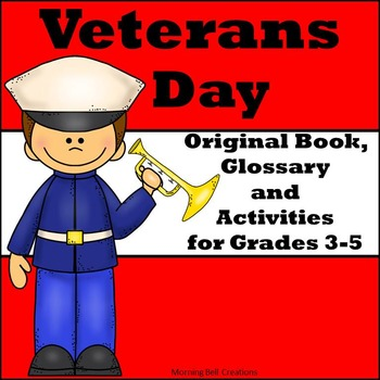 Veterans Day: Original Book, Glossary, and Comprehension A