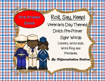 """Veteran's Day """"Roll, Say, Keep!"""" Pre-Primer Dolch Sight Wo"""