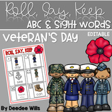 Veteran's Day ABC and Sight Words Roll, Say, Keep-Editable