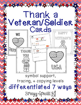 Veterans Day / Soldier Cards: Differentiated for ALL your