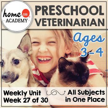 Veterinarian Community Helper - Week 27 Age 4 Preschool Ho