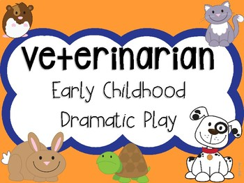 Veterinarian Early Childhood Dramatic Play Props