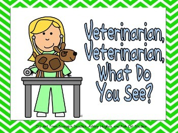 Veterinarian, Veterinarian, What Do You See Shared Reading