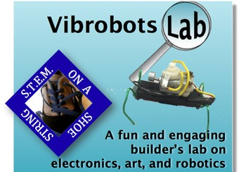 Vibrobots: A fun and engaging builder's lab on electronics