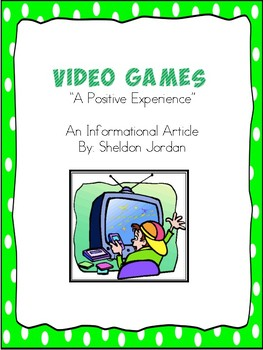 Video Games Informational Text