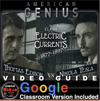 War of the Currents: Tesla v. Edison Video Guide + Video Link