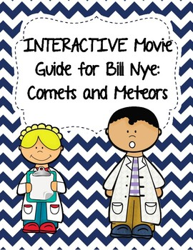 Video Worksheet (Movie Guide) for Bill Nye - Comets and Me