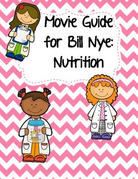 Video Worksheet (Movie Guide) for Bill Nye - Nutrition QR