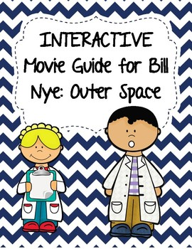 Video Worksheet (Movie Guide) for Bill Nye - Outer Space Q
