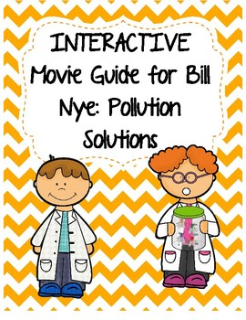 Video Worksheet (Movie Guide) for Bill Nye - Pollution Sol