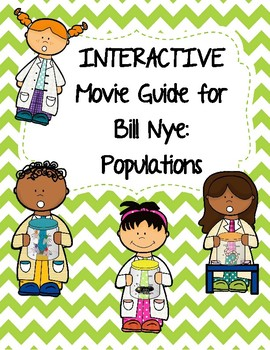 Video Worksheet (Movie Guide) for Bill Nye - Populations Q
