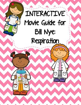 Video Worksheet (Movie Guide) for Bill Nye - Respiration Q
