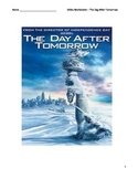 Video Worksheet - The Day After Tomorrow (9 - 12)
