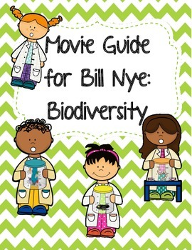 Video Worksheet (Movie Guide) for Bill Nye - Biodiversity