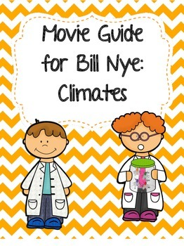 Video Worksheet (Movie Guide) for Bill Nye - Climate