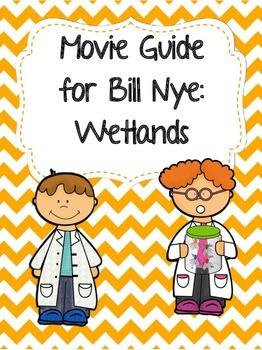 Video Worksheet for (Movie Guide) Bill Nye - Wetlands