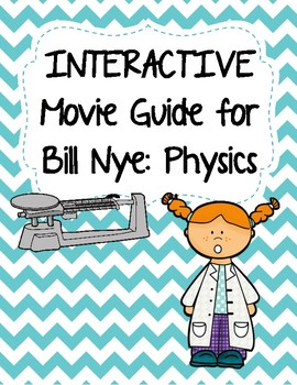 Video Worksheets (Movie Guide) for Bill Nye - Physics Bund
