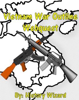 Vietnam War Outline Webquest