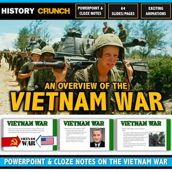 Vietnam War - PowerPoint with Cloze Notes (64 Slides/Pages