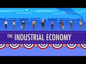 Viewing Guide- The Industrial Economy: Crash Course US His