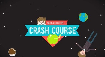 Viewing Guides- Crash Course World History Episodes 11, 12