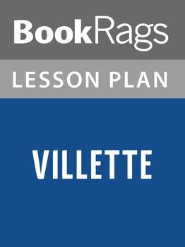 Villette Lesson Plans