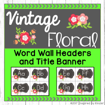 Vintage Floral Word Wall Headers and Title Banner {Shabby