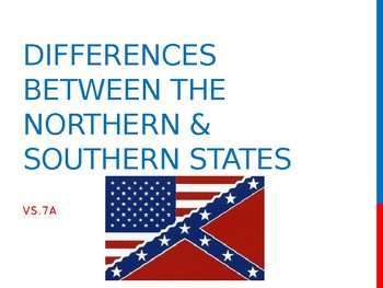 Virginia Studies VS.7a Differences Between the North and S