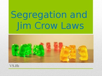 Virginia Studies VS.8b Segregation and Jim Crow Laws Powerpoint