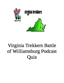 "Virginia Trekkers ""Battle of Williamsburg"" Podcast Quiz"