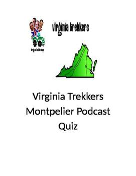 """Virginia Trekkers """"Montpelier"""" Podcast Quiz"""
